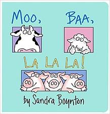 Moo, Baa, LaLaLa! board book