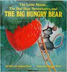 The Little Mouse, The Red Ripe Strawberry and the Big Hungry Bear board book