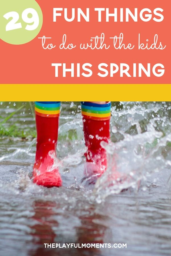 Fun Things to do With Kids in the Spring